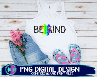 be kind PNG, autism png, sublimation png, autism print png, autism sublimation png, autism sublimation file, sublimation png, png print file