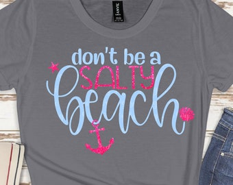 don't be a salty beach svg, beach svg, palm tree svg, summer svg, summertime svg,Summer Svg Designs, Summer Cut File, cricut svg