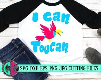 I can toucan svg,toucan svg,kids svg,svg bird,toucan svg,kids svg,svg for cricut,Summer Svg Designs, Summer Cut File, cricut svg
