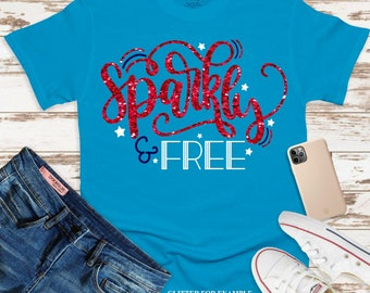 sparkly and free 4th of july svg, july 4th svg,America svg,png,dxf,July 4th svg,freedom svg,svg for cricut,july 4th clipart,patriotic svg