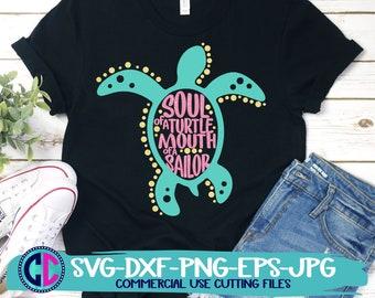 Summer Svg, mouth of a sailor svg, soul of a turtle svg, vacation svg, beach svg, summertime svg, Summer svg design, Summer cut file, Summer