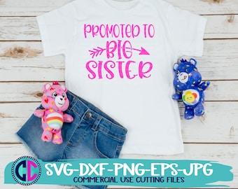 Promoted to big sister svg, big sister svg, baby svg, sister svg, new baby svg, promoted to sister svg, baby Svg Design, gender reveal