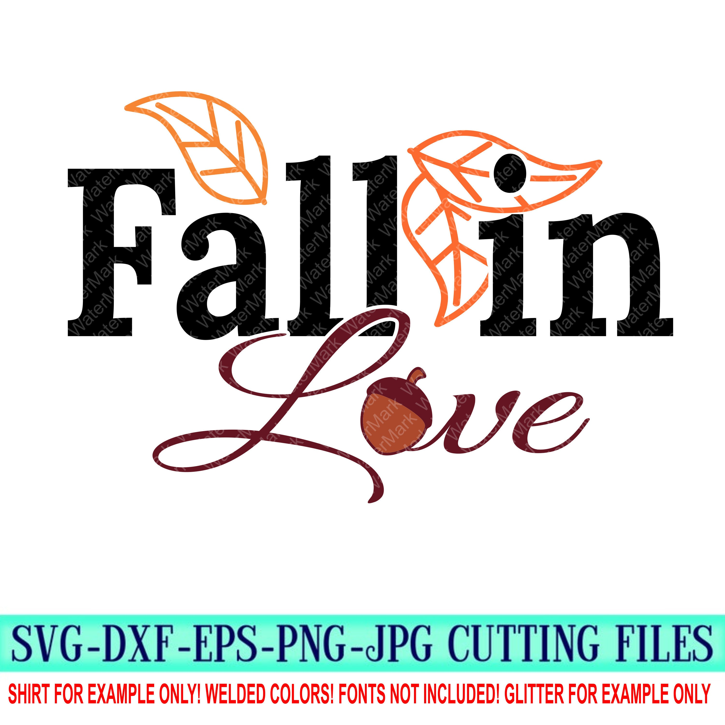 Fall In Love Svg Fall Svg Autumn Svg Fall Cut Files Fall In Love Svgs Halloween Svg Design Cricut Svg Svg For Mobile Mobile Svg