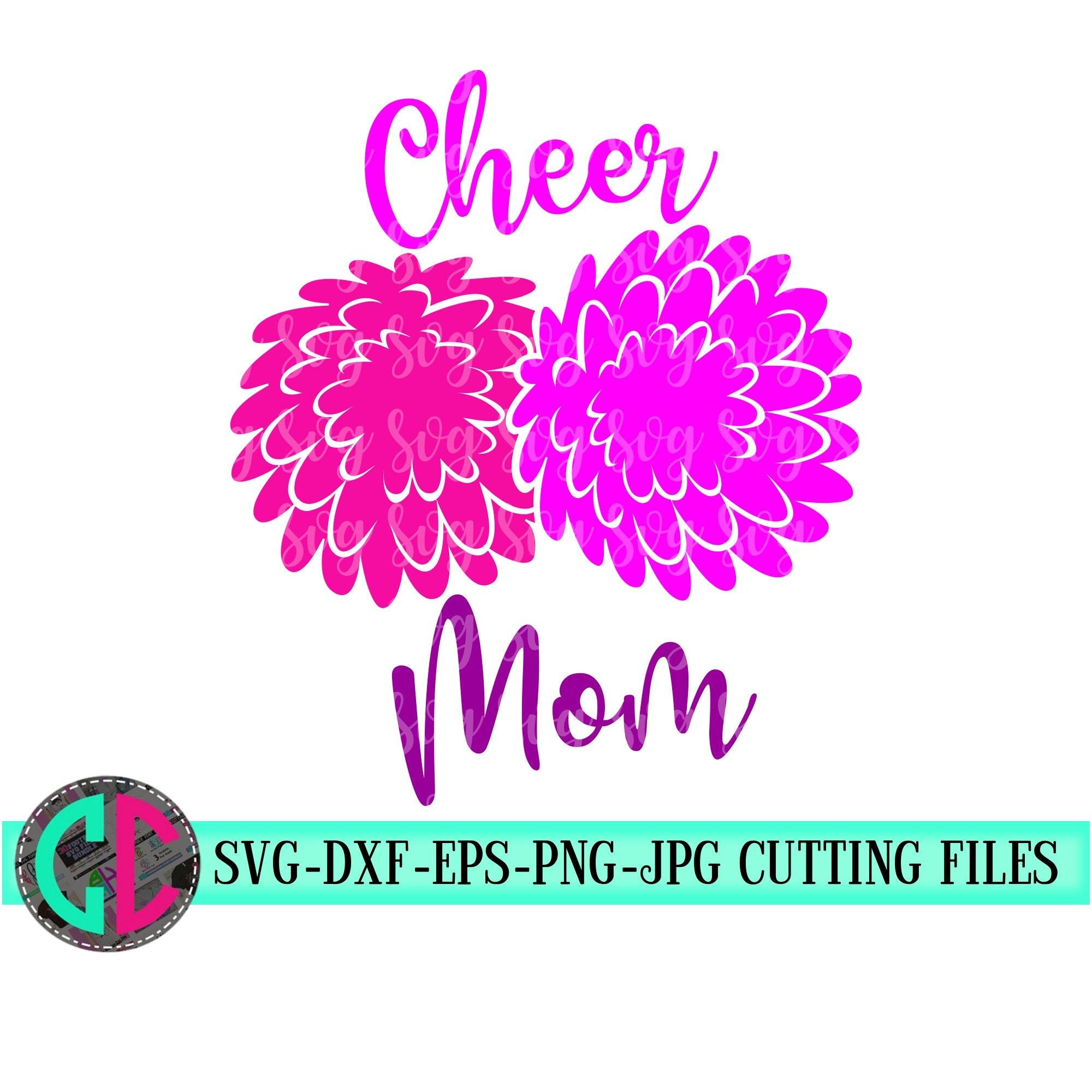 Cheer Mom Pom Pom Svg Cheer Mom Svg Cheerleader Svg Football Svg Cheerleader Cut File Football Mom Svg Svg For Cricut Eps Dxf