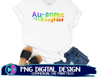 Autism Awareness PNG, ausome daughter png, sublimation png, print png, autism sublimation png, autism sublimation file, sublimation png