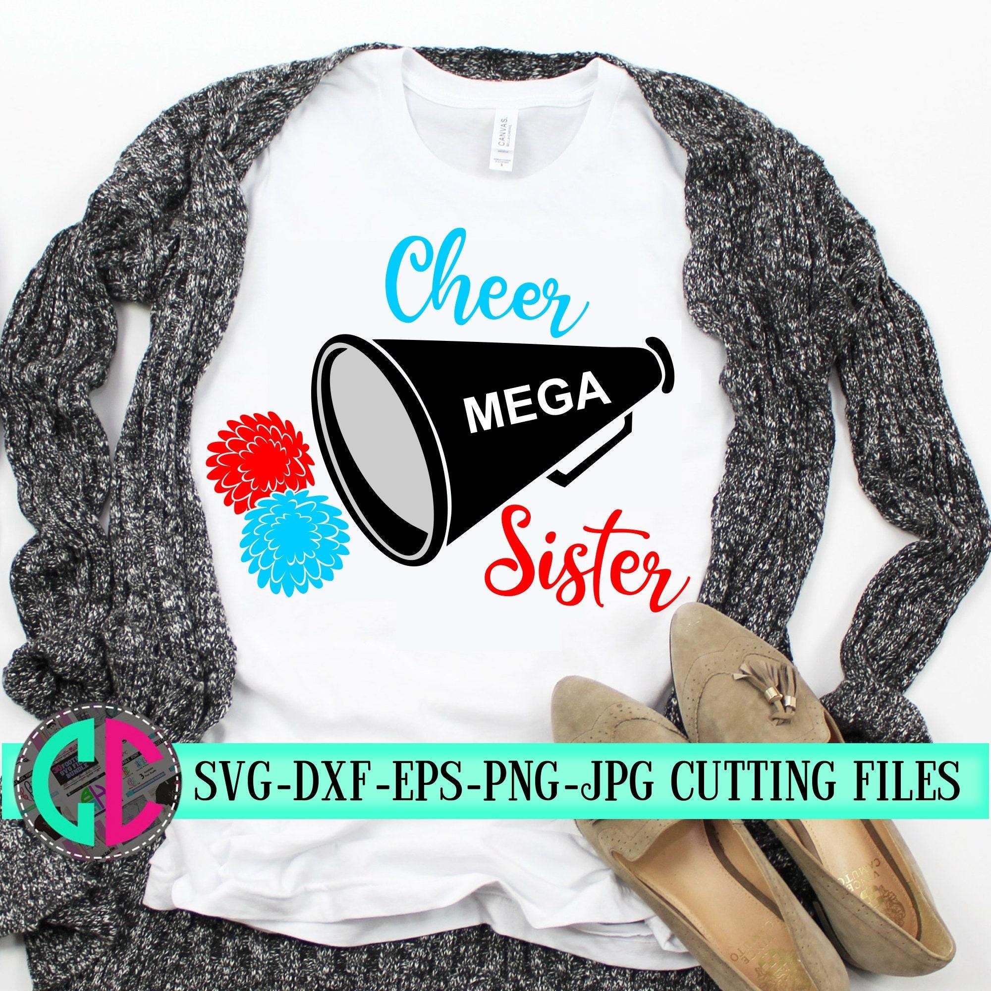 Cheer Sister Megaphone Svg Cheerleader Sister Svg Cheerleader Svg Football Svg Cheerleader Cut File Cheer Sister Svg Svg For Cricut