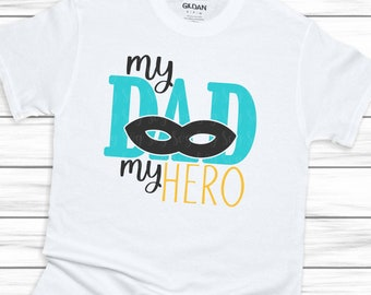 Fathers Day Svg, my dad my hero svg,hero svg,fathers day svg,Dad svg,fathers svg,Fathers Day Svg Designs, Fathers Day Cut File, cricut svg