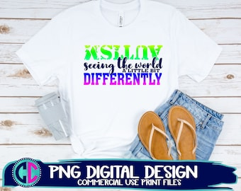 Autism png, Autism is seeing things differently png, autism sublimation png, autism sublimation file, sublimation png, png print file