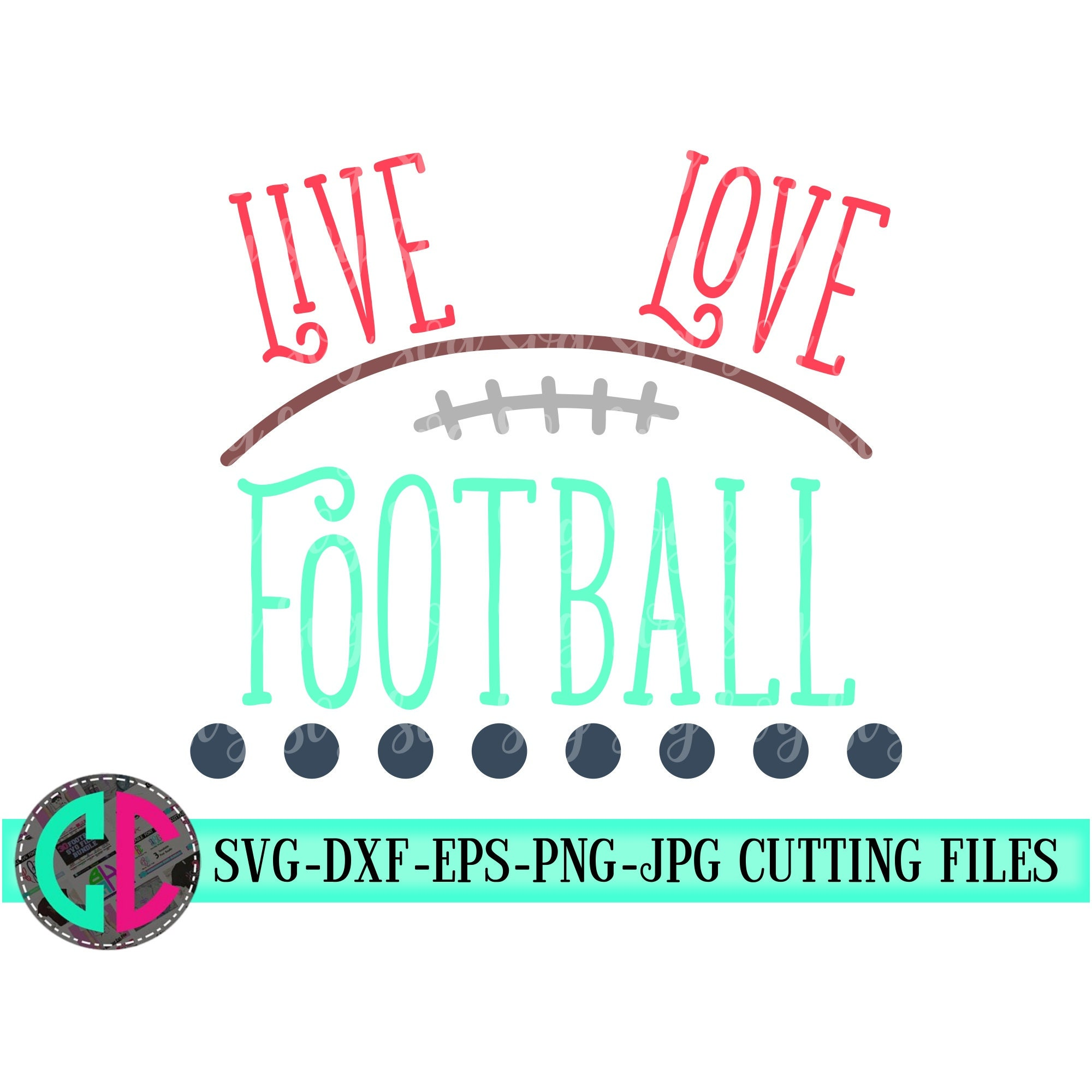 Live Love Football Outline Svg Love Football Svg Football Cut File Football Svg Dxf Eps Png Football Iron On Decal Svg For Cricut