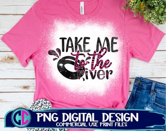 take me to the river png, Summer PNG, Print File Sublimation, Print png, Retro Sublimation, rafting png, sublimation Design, sublimation png