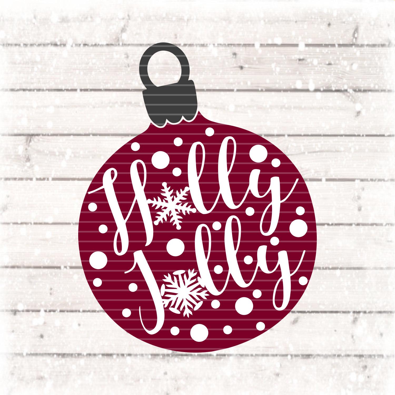 Holly Jolly Svg Jolly Svg Holy Jolly Christmas Tshirt Christmas Svg Holiday Svg Christmas Christmas Svg Cricut Designs Silhouette Design
