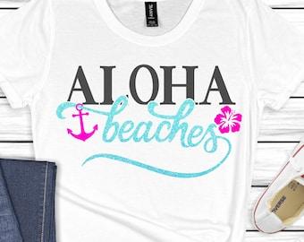 aloha beaches svg, beach svg, palm tree svg, summer svg, summertime svg,beach life svg, Summer Svg Designs, Summer Cut File, cricut svg