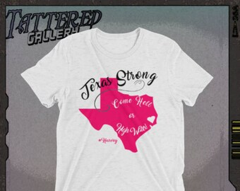 TEXAS STRONG.  come hell or high water, sissy edition