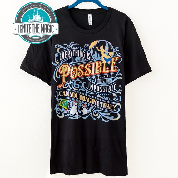 Mary Poppins Shirt Everything is Possible Even the Impossible Mary Poppins Quote Shirt Disney Magic Kingdom Shirt
