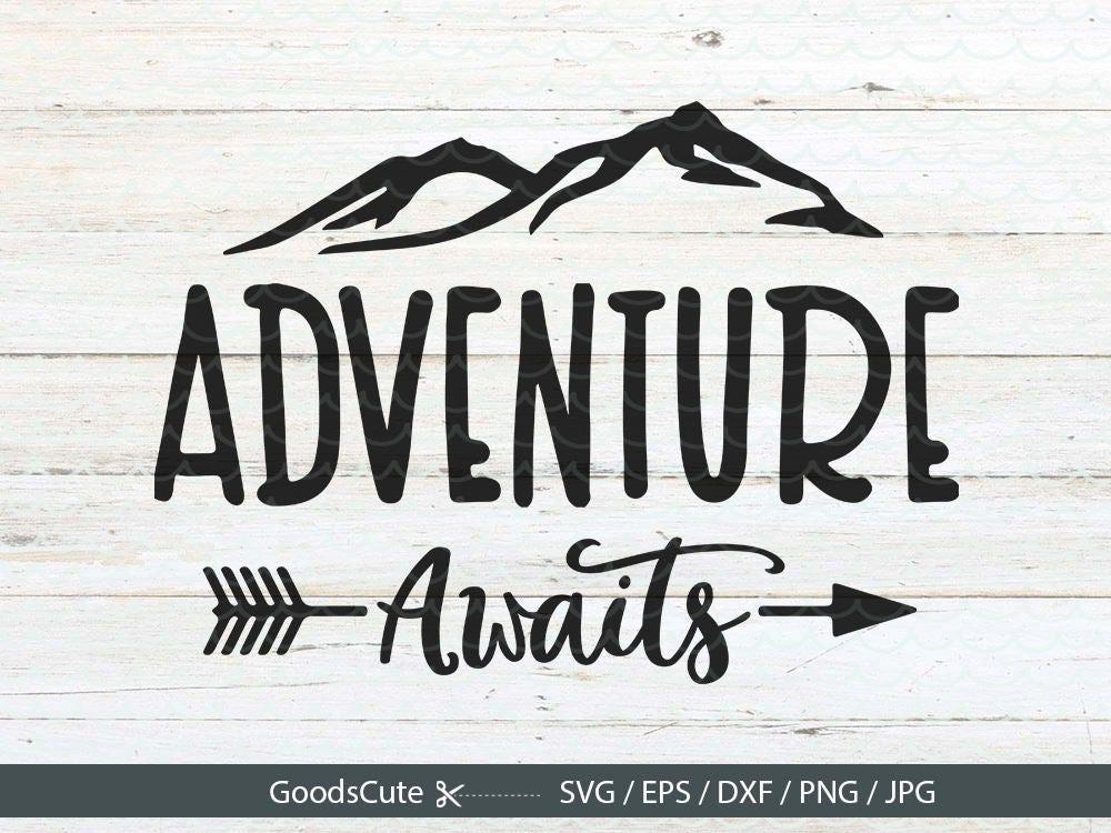 Adventure Awaits Svg Adventure Arrow Svg Clipart Vector