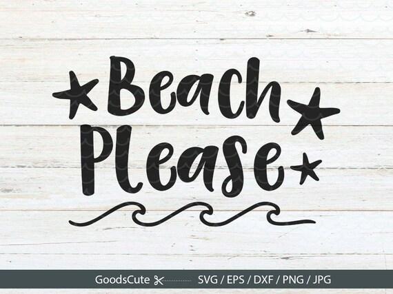 Download Beach Please SVG Beach SVG Summer SVG Beach waves svg ...