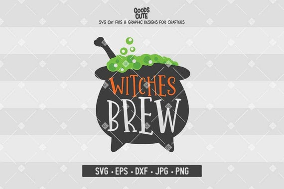 Witches Brew Svg Halloween Svg Hocus Pocus Svg Witch Quote Etsy