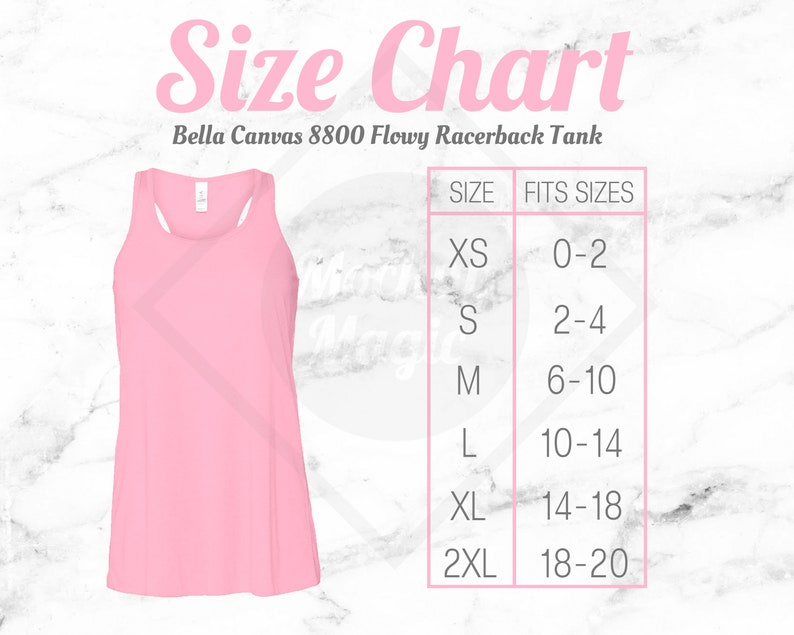 Bella Canvas Size Chart 8800 Mockup Flowy Racerback Tank Pink Text And White Marble Background