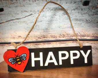 Bee Happy Wall Sign, Handcrafted Wood