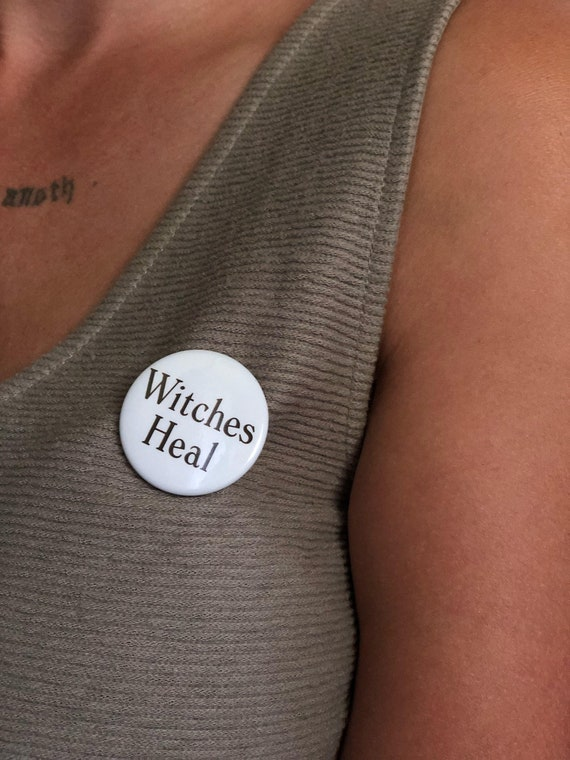 WITCHES HEAL BUTTON (Free Shipping)