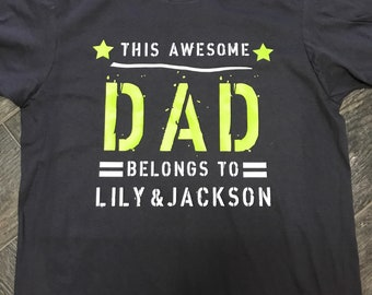 Father's Day Shirt - This Awesome Dad Belongs To