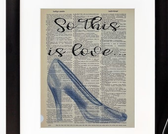 Cinderella Dictionary Page Print - So This Is Love - Disney Princess Wall Art - Frame Not Included