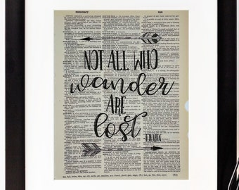 """Tolkien Quote Dictionary Page Print- """"Not All Who Wander Are Lost"""" - Wall Art"""