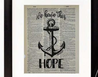 We Have This Hope - Hebrews 6:19 - Dictionary Page Print - Wall Art - Hope Anchor - Vintage Print
