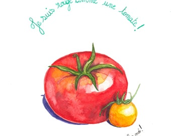 I am red as a tomato- Series of edible expressions - Original watercolor