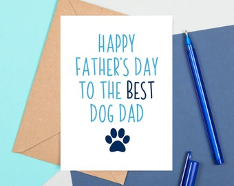 Best Dog Dad Card, Dog Father's Day Card, Funny Father's Day Card, Best Dog Dad Funny Card For Dad, Funny Fathers Day Card, Card For Dog Dad
