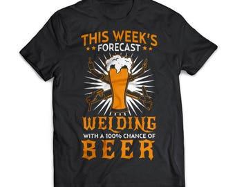 Welding Forecast   Trades    Welders   Gift   Shirt   T-Shirt   Trades    Welders Shirt