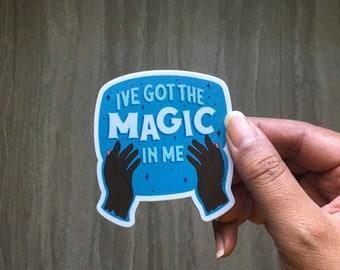 The Magic is in Me | Vinyl Sticker | Laptop Sticker | Water Bottle Sticker, Inspirational Sticker | Motivational Sticker | Planner Sticker