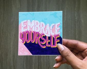 Embrace Yourself | Vinyl Sticker | Laptop Sticker | Water Bottle Sticker, Inspirational Sticker | Motivational Sticker | Planner Sticker
