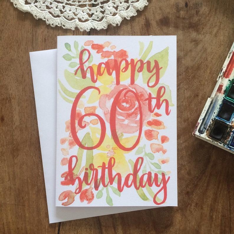 Handpainted 60th Happy Birthday Card Handmade Watercolour