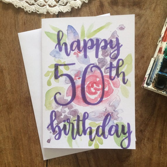 Handpainted 50th Happy Birthday Card Handmade Watercolour