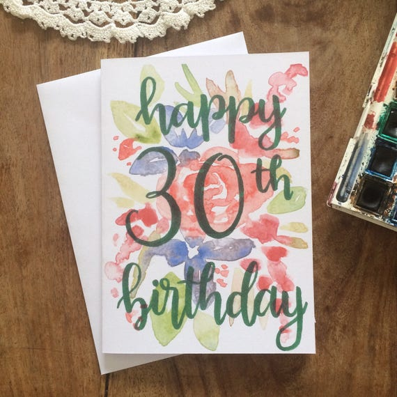 Handpainted 30th Happy Birthday Card Handmade Watercolour