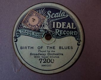 Vintage Birth Of The Blues 78RPM Record by The Broadway Orchestra
