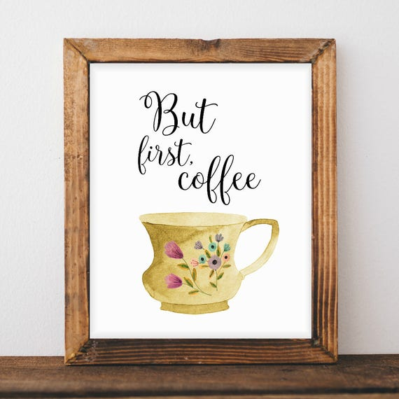 50 Farmhouse Style Gift Ideas From Etsy: Home Decor Print But First Coffee Farmhouse Décor Coffee