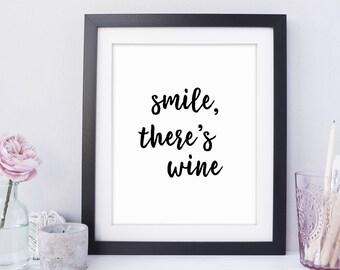 Smile Theres Wine, Wine Lovers, Kitchen Wine Quotes, Wine Lover, Kitchen Decor, Gift For Her, Wine Lover Gift, Wine Decor, Wall Art Print