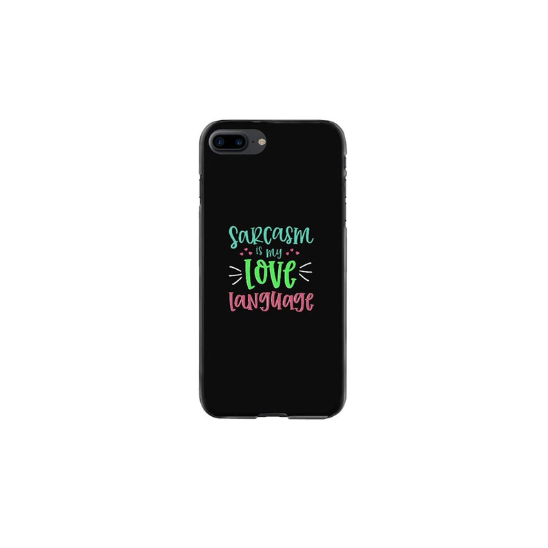 Sarcasm Is My Love Language Present Iphone Case And Cover