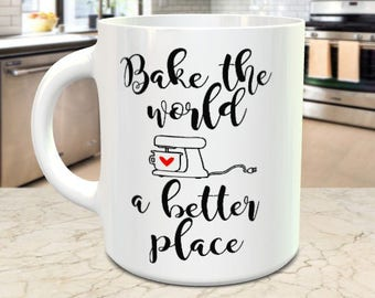 Bake The World A Better Place. Novelty mug for the Cooks or Chefs Out there. All mugs come in a smash proof box.
