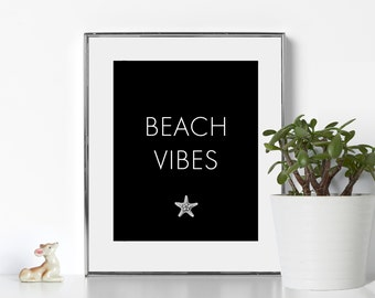 Black and White Prints Beach Vibes Printable Digital Download Beach Vibes Prints California Wall Art California Aesthetic Minimal Aesthetic