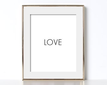 Black and White Wall Art Digital Download Love Print Love Poster Printable Home Decor Positive Quotes Black and White Printable Love Poster