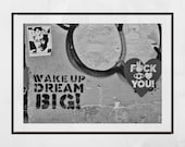 Street Art Print, Wake Up Dream Big Print, Urban Photography, Lower East Side New York Print, Eddie Murphy Print, Graffiti Photography, Art