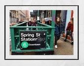 New York Subway Print, Spring Street Soho New York, New York Street Photography, New York Photography Print, New York Poster, New York Print