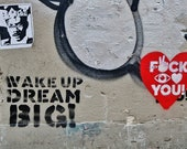 Street Art Print, Wake Up Dream Big Print, Street Art Graffiti, New York Street Art, Lower East Side New York Print, Eddie Murphy Print