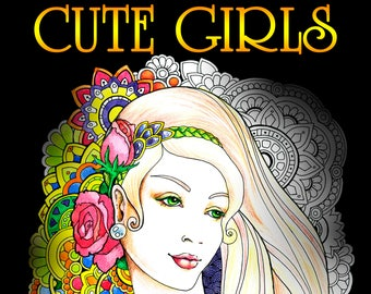 Cute Girs (Adult Coloring pages, Coloring pages printable, Coloring book printable, Stress Relieving)