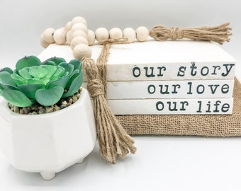Stamped Book Stack - Our Story Our Love Our Life   Stacked Books   Magnolia Farmhouse Home Decor   Tiered Tray Decor   Wedding Gift