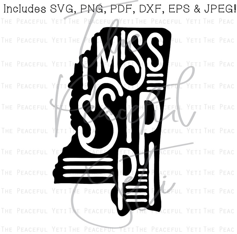 Mississippi State SVG State with Name Instant Download jpeg png svg pdf eps dxf