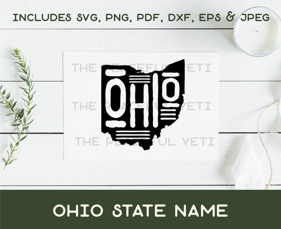 Ohio State Svg State With Name Instant Download Jpeg Png Etsy
